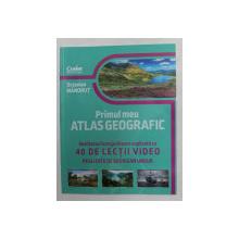 PRIMUL MEU ATLAS GEOGRAFIC de OCTAVIAN MANDRUT , 2021