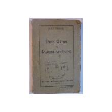 PRIN CAMPI SI PLAIURI STRABUNE de ILIE GHERGHEL  1928