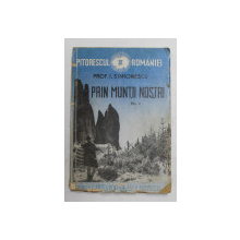 PRIN MUNTII NOSTRI ED. a - II - a de PROF. I. SIMIONESCU  VOL.IV