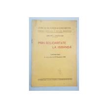 PRIN SOLIDARITATE LA ISBANDA de GRIGORE L. TRANCU-IASI - BUCURESTI, 1929