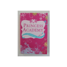 PRINCESS ACADEMY by SHANNON HALE , 2009