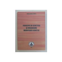 PRINCIPII DE GENETICA SI ORGANISME MODIFICATE GENETIC de MIHAILA DANIELA FANUTA , 2011