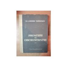 PRINCIPII DE ORCHESTRATIE , VOL. II de N. A. RIMSKI KORSAKOV , Bucuresti 1959