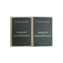 PRINCIPII DE ORCHESTRATIE , VOLUMELE I - II de N. A. RIMSKI - KORSAKOV , 1959