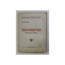 PRINCIPII DE PEDAGOGIE CRESTINA , METODOLOGIA RELIGIE de IOAN MICLEA , 1942