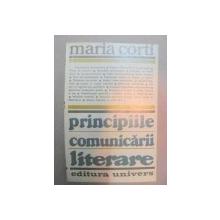 PRINCIPIILE COMUNICARII LITERARE-MARIA CORTI  BUCURESTI 1981