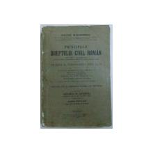 PRINCIPIILE DREPTULUI CIVIL ROMAN de DIMITRIE ALEXANDRESCO -TOM IV ,1926