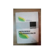 PRINCIPIILE TERMODINAMICII de S. PETRESCU , VALERIA PETRESCU , Bucuresti 1983