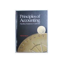 PRINCIPLE OF ACCOUNTING by NEEDLES / ANDERSON / CALDWELL , 1993