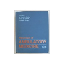 PRINCIPLES OF AMBULATORY MEDICINE edited by L . RANDOL BARKER ...PHILIP D . ZIEVE , 1986