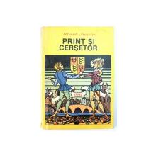 PRINT SI CERSETOR de MARK TWAIN , coperta si ilustratiile de VAL MUNTEANU , 1991