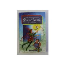 PRINTUL SPIRIDUS SI ALTE POVESTIRI de CONTESA D ' AULNOY ,  ilustratii de EDUARD MULTHALER ,  2013