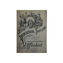PRINZESSIN VON TRAPEZUNT , BUFFO - OPER IN 3 ACTEN , text von NUITTER und TREFEU , musik von  J. OFFENBACH
