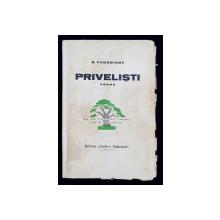PRIVELISTI  - POEME de B. FUNDOIANU , CU UN PORTRET INEDIT de C. BRANCUSI , 1930 , COPERTELE CU PETE SI URME DE UZURA , COTORUL INTARIT , CONTINE SEMNATURA LUI VICTOR KERNBACH *