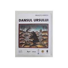 PRIVESTE HOREZU  - DANSUL URSULUI  de NICOLAE RATA , EDITIE BILINGVA ROMANA - FRANCEZA , 2010