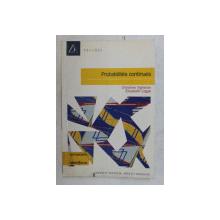 PROBABILITES CONTINUES par CHRISTINE VIGNERON et ELISABETH LOGAK , 2006