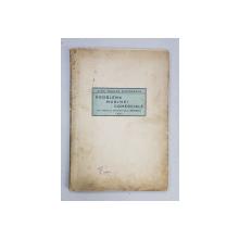 PROBLEMA MARINEI COMERCIALE de ALEX. MARIUS GHEORGHIU - BRAILA, 1931