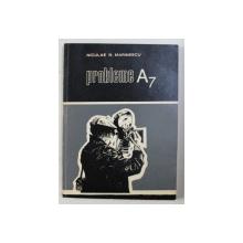 PROBLEME A7 - FASCICOLUL 1 - de NICULAE N. MARINESCU , 1973 DEDICATIE*
