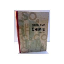 PROBLEME DE CHIMIE PENTRU LICEE de D. TANASE P. PADAREANU , 1973