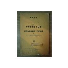 PROBLEME  DE EDUCATIE FIZICA de  VIRGIL ROSALA, BUC.1932