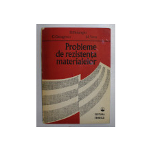 PROBLEME DE REZISTENTA MATERIALELOR de DUMITRU D. BOIANGIU ... MARIANA C. SAVU , 1989
