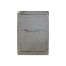 PROBLEME DE REZISTENTA MATERIALELOR , PARTEA I de STEFAN NADASAN , 1948