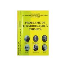PROBLEME DE TERMODINAMICA CHIMICA de RODICA VALCU, ZOICA CENUSE, 1998