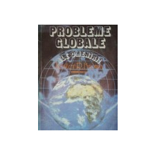 PROBLEME GLOBALE ALE OMENIRII-LESTER R. BROWN  1988
