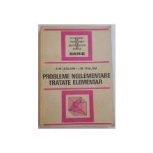 PROBLEME NEELEMENTARE TRATATE ELEMENTAR de A.M. IAGLOM , I.M. IAGLOM , 1954