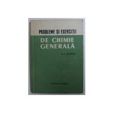 PROBLEME SI EXERCITII DE CHIMIE GENERALA de N . L . GLINKA , 1958