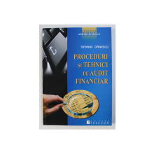 PROCEDURI SI TEHNICI DE AUDIT FINANCIAR de TATIANA DANESCU , 2007