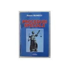 PROCEDURI SPECIALE de PETRE BUNECI , 2006