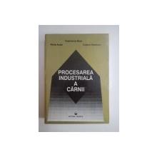 PROCESAREA INDUSTRIALA A CARNII- CONSTANTIN BANU, PETRE ALEXE SI CAMELIA VIZIREANU, 1997