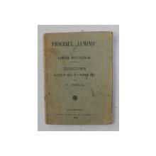 PROCESUL ' LUMINII ' LA CAMERA DEPUTATILOR - DISCURS ROSTIT IN ZIUA DE 9 MARTIE 1921 de N. IORGA , 1921