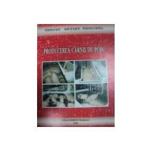 PRODUCEREA CARNII DE PORC- PETROMAN IOAN, MATIUTI MARCEL… TIMISOARA 1996