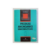 PRODUSE ANORGANICE SEMICONDUCTOARE de ION PARVU , 1997
