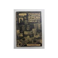 PRODUSELE ALBINELOR IN SPRIJINUL SANATATII OMULUI de CONST. HRISTEA si M. IALOMITEANU , 1972 , DEDICATIE*