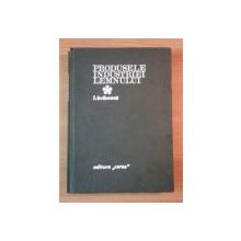 PRODUSELE INDUSTRIEI LEMNULUI de I. BULBOACA , 1971
