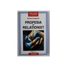 PROFESIA DE RELATIONIST de BERNARD DAGENAIS , 2002
