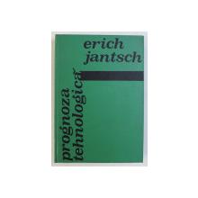 PROGNOZA TEHNOLOGICA de ERICH JANTSCH , 1972