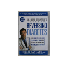 PROGRAM FOR REVERSING DIABETS by NEAL BARNARD , 2017