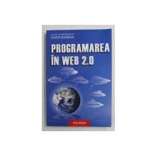 PROGRAMAREA IN WEB 2.0 , volum coordonat de SABIN BURAGA , 2007