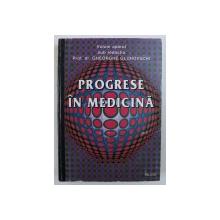 PROGRESE IN MEDICINA , sub redactia lui GHEORGHE GLUHOVSCHI , 1997