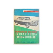 PROGRESE RECENTE IN CONSTRUCTIA AUTOMOBILELOR de C. SZABADOS si L. RUBEL , 1961