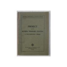 PROIECT PENTRU REFORMA PROGRAMEI ANALITICE A INVATAMANTULUI PRIMAR , 1933