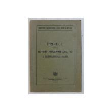 PROIECT PENTRU REFORMA PROGRAMEI ANALITICE A INVATAMANTULUI PRIMAR , 1933 , PREZINTA HALOURI DE APA *