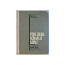 PROIECTAREA BETONULUI ARMAT , TABELE , NOMOGRAME , PRESCRIPTII , EXEMPLE DE CALCUL de IGOR TERTEA ... VASILE PACURAR , 1975 *DEDICATIE