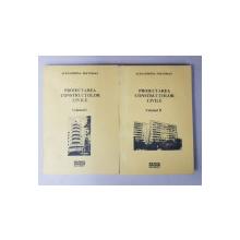 PROIECTAREA CONSTRUCTIILOR CIVILE , VOLUMELE I - II de ALEXANDRINA PRETORIAN , 2000, DEDICATIE *