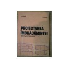 PROIECTAREA IMBRACAMINTEI de GH. CIONTEA , M. RADULESCU , 1983