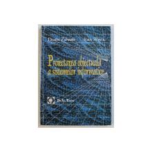PROIECTAREA OBIECTUALA A SISTEMELOR INFORMATICE de DORIN ZAHARIE , IOAN ROSCA , 2006